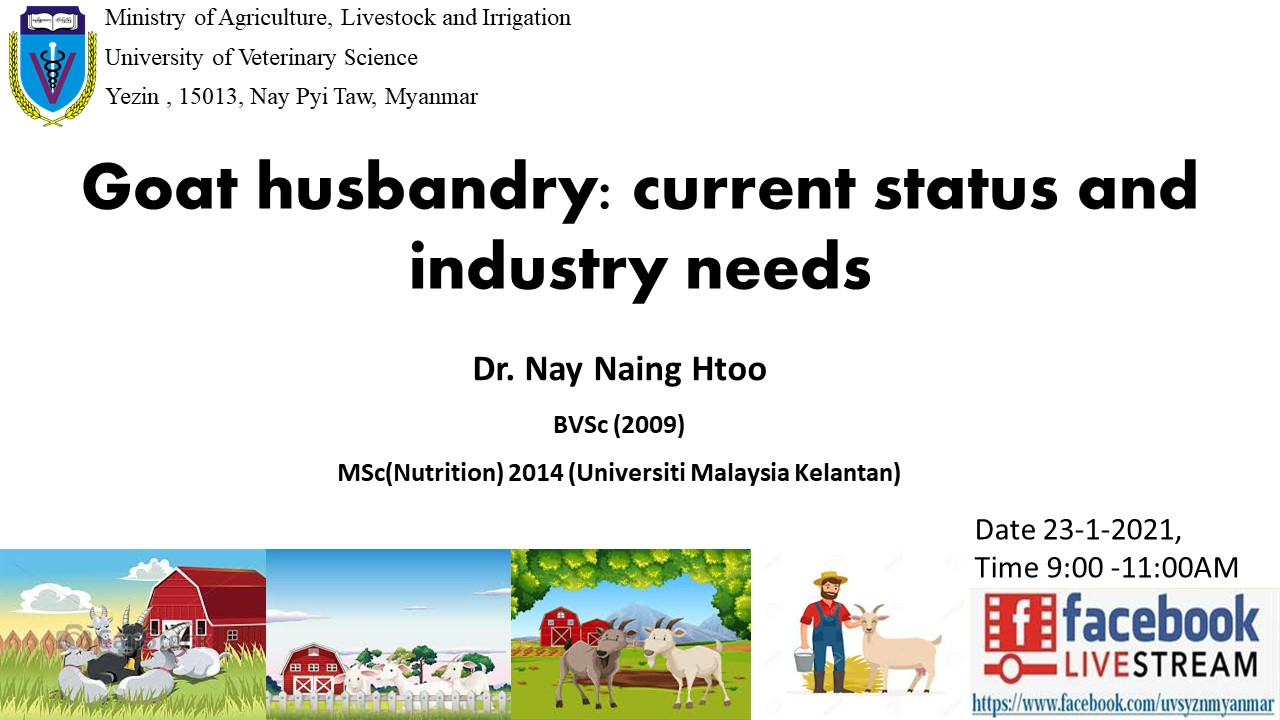 Goat husbandry : current status and industry needs